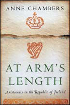 AT ARMS LENGTH Aristocrats in the Republic of Ireland available Amazon in paperback