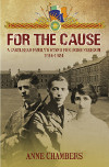 FOR THE CAUSE, by Author Anne Chambers